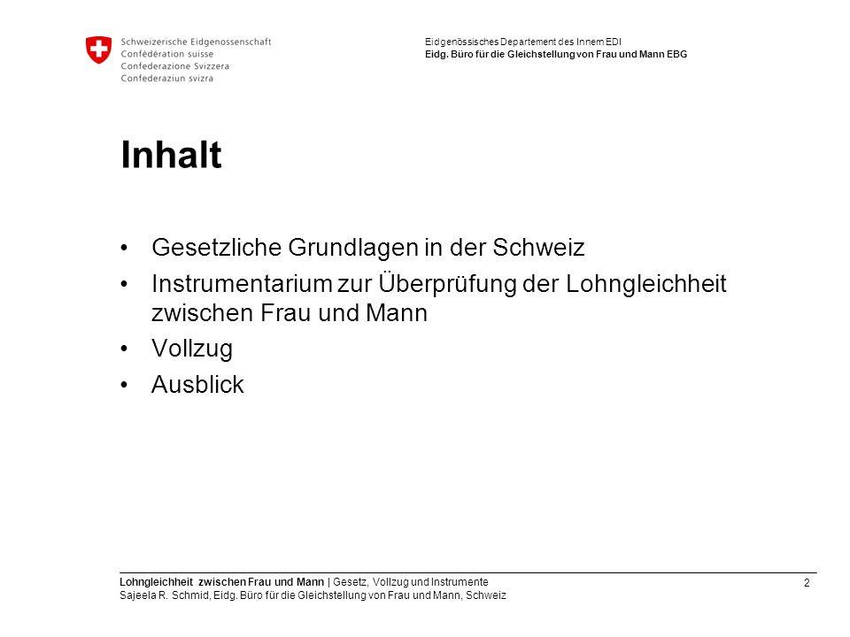 Inhalt Gesetzliche Grundlagen in der Schweiz