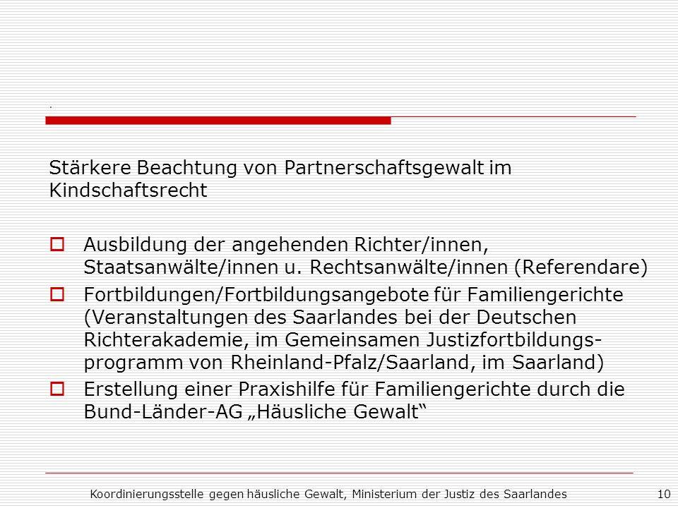Stärkere Beachtung von Partnerschaftsgewalt im Kindschaftsrecht