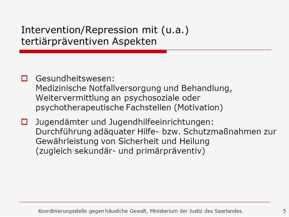 Intervention/Repression mit (u.a.) tertiärpräventiven Aspekten