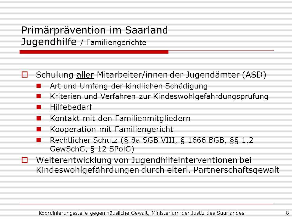 Primärprävention im Saarland Jugendhilfe / Familiengerichte