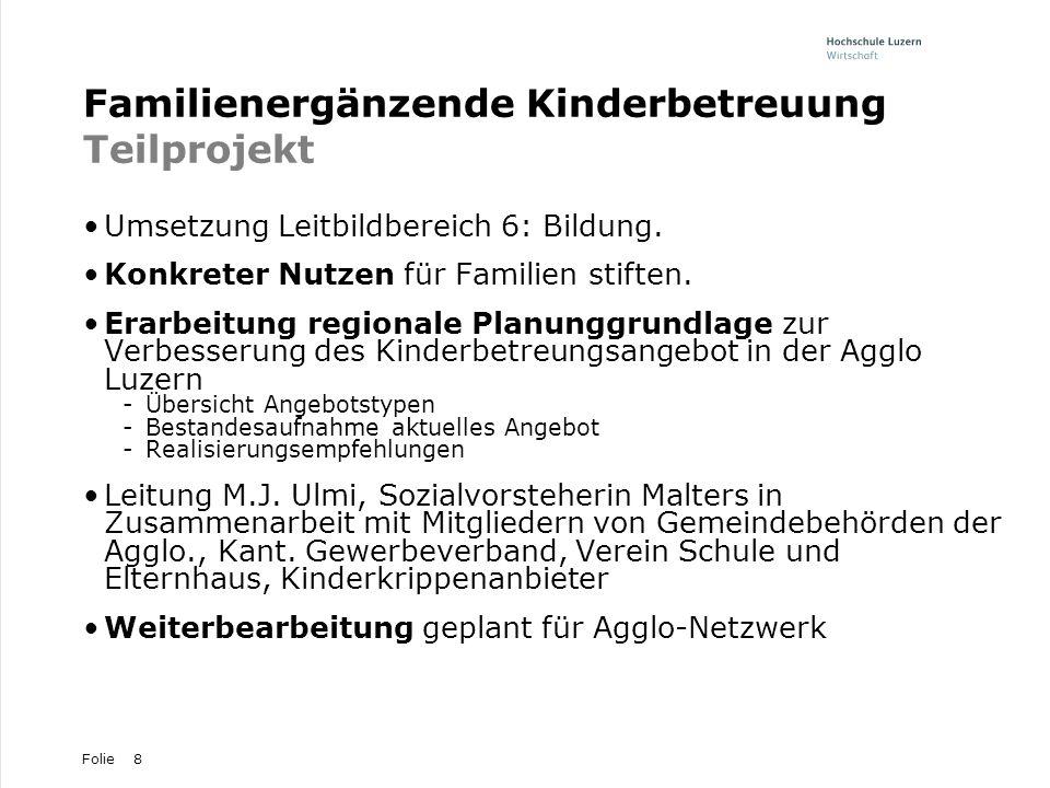 Familienergänzende Kinderbetreuung Teilprojekt