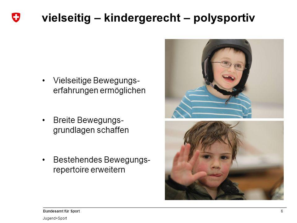 vielseitig – kindergerecht – polysportiv