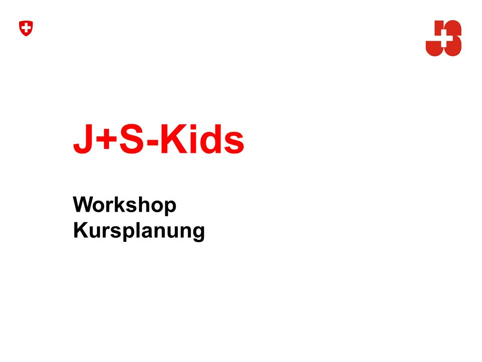 J+S-Kids Workshop Kursplanung 1