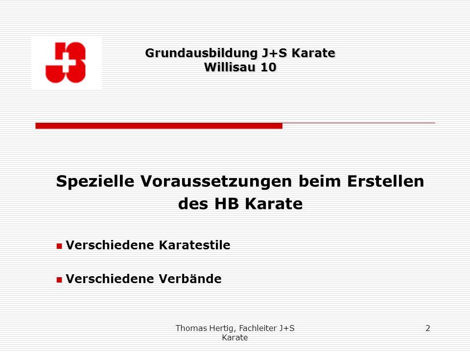Spezielle Voraussetzungen beim Erstellen des HB Karate