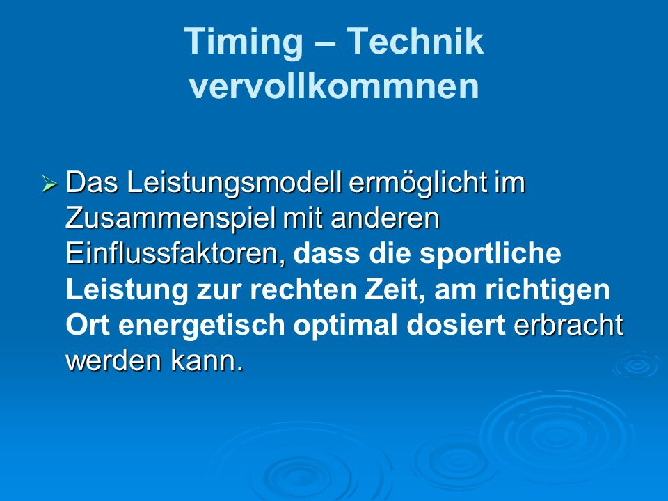 Timing – Technik vervollkommnen