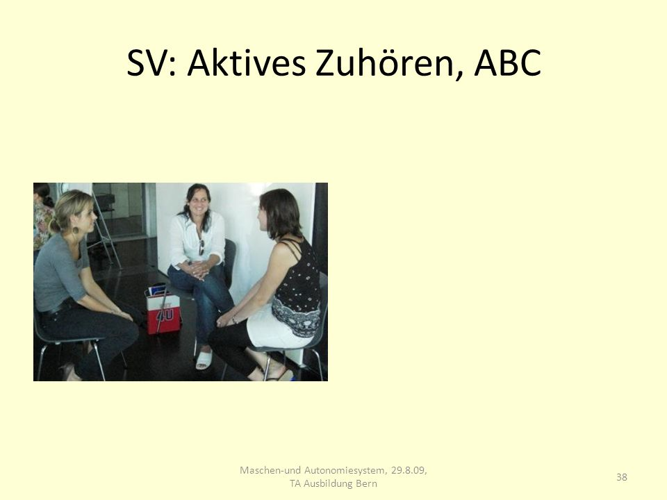 SV: Aktives Zuhören, ABC