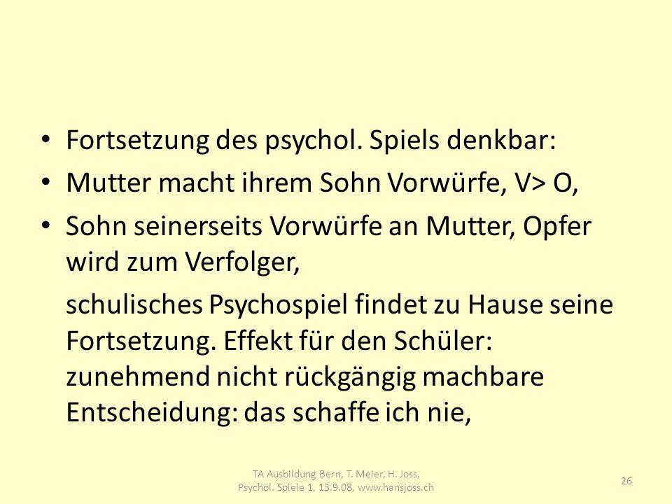 TA Ausbildung Bern, T. Meier, H. Joss Psychol. Spiele 1