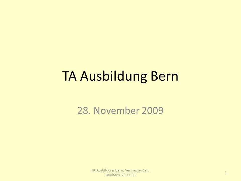 TA Ausbildung Bern 28. November 2009