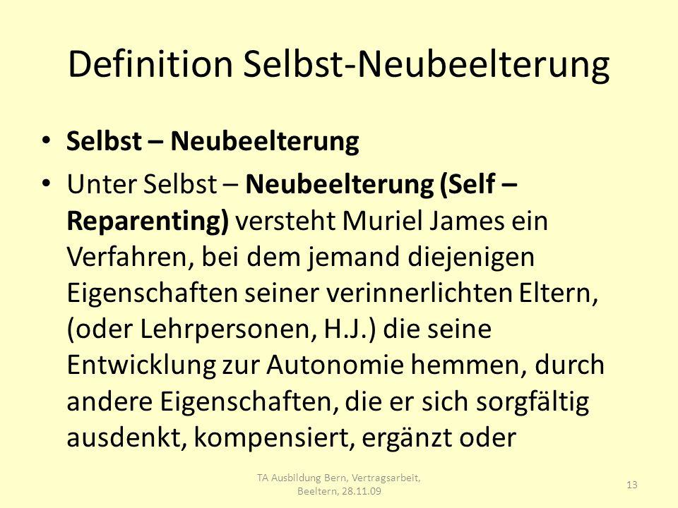 Definition Selbst-Neubeelterung