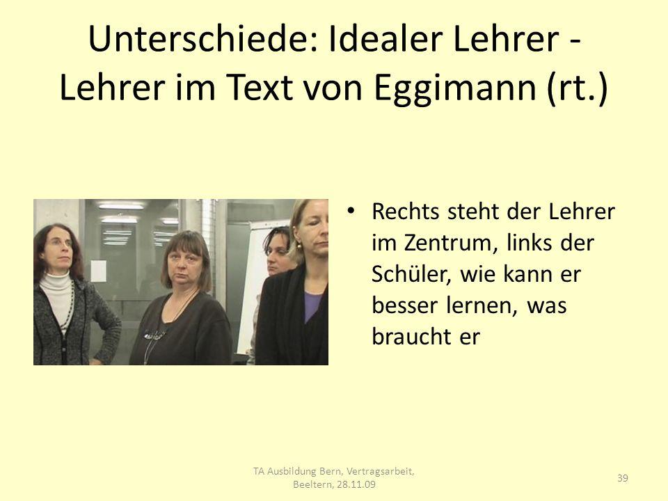 Unterschiede: Idealer Lehrer - Lehrer im Text von Eggimann (rt.)