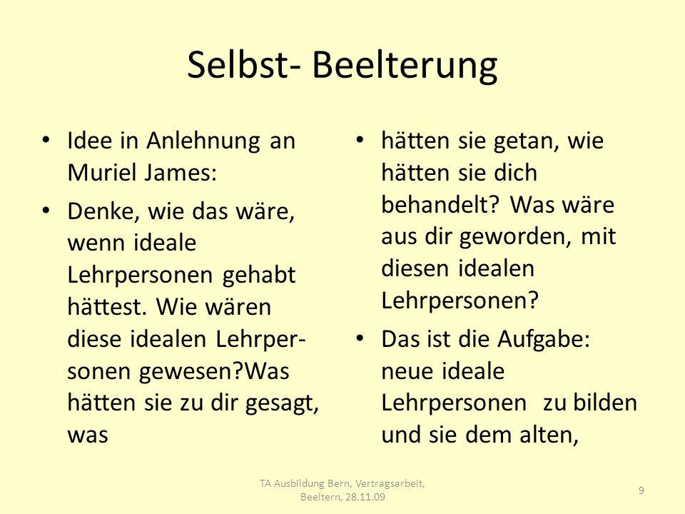 TA Ausbildung Bern, Vertragsarbeit, Beeltern, 28.11.09