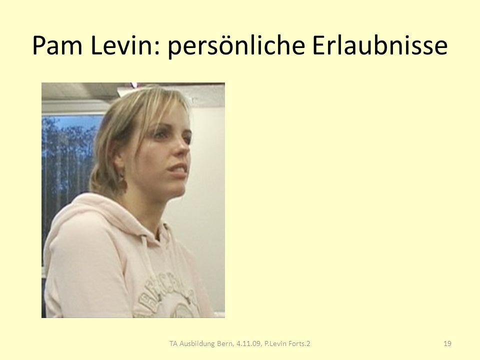 Pam Levin: persönliche Erlaubnisse