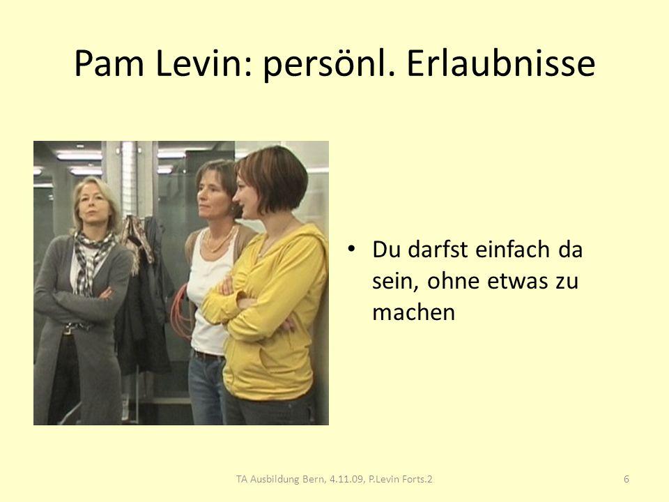 Pam Levin: persönl. Erlaubnisse