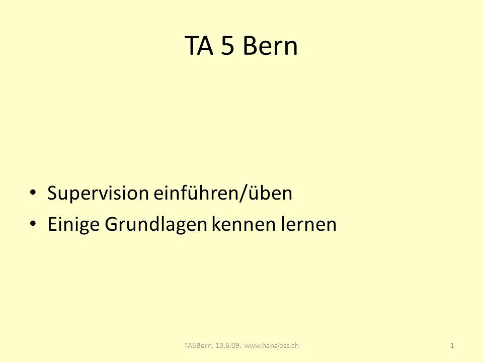 TA 5 Bern Supervision einführen/üben Einige Grundlagen kennen lernen