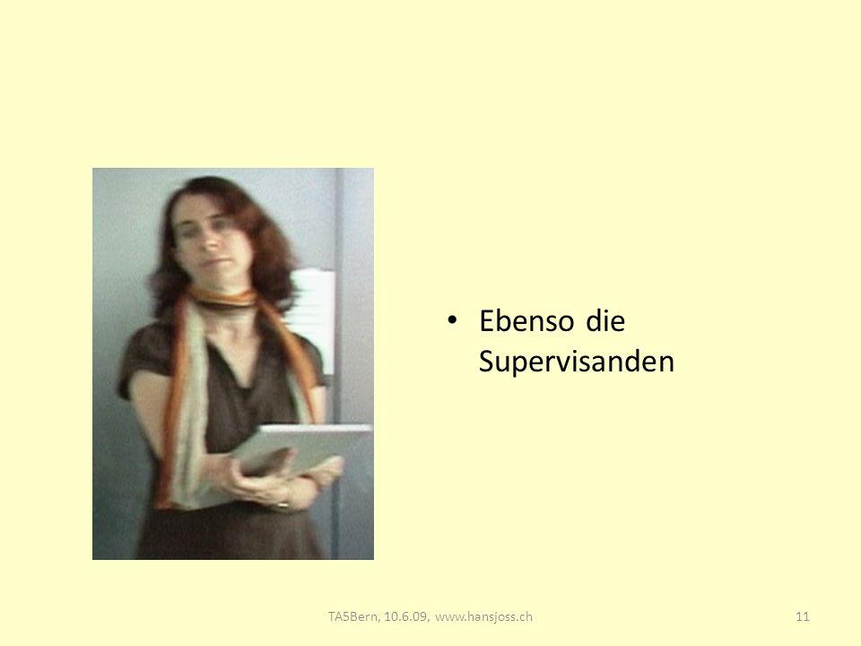 Ebenso die Supervisanden