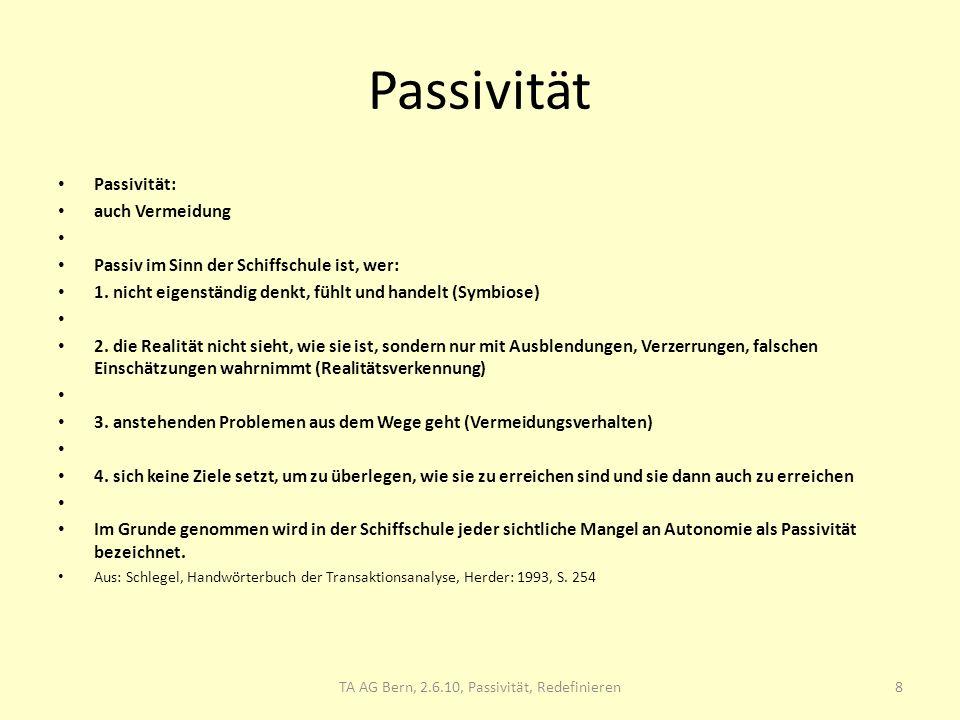 TA AG Bern, 2.6.10, Passivität, Redefinieren
