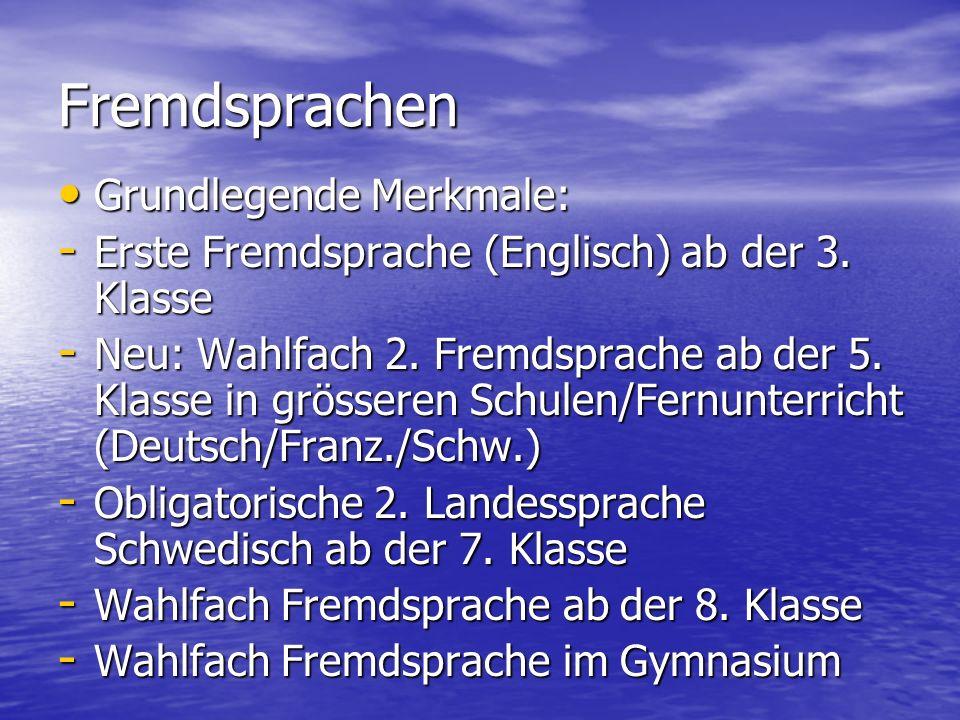Fremdsprachen Grundlegende Merkmale:
