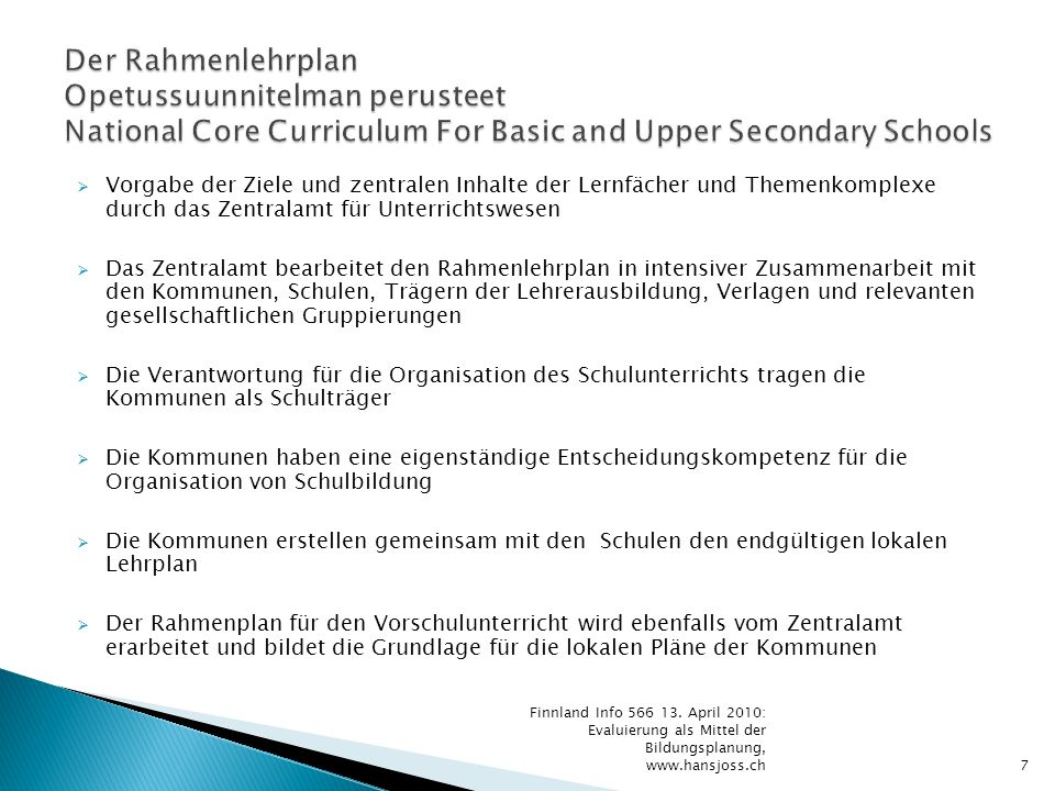 Der Rahmenlehrplan Opetussuunnitelman perusteet National Core Curriculum For Basic and Upper Secondary Schools