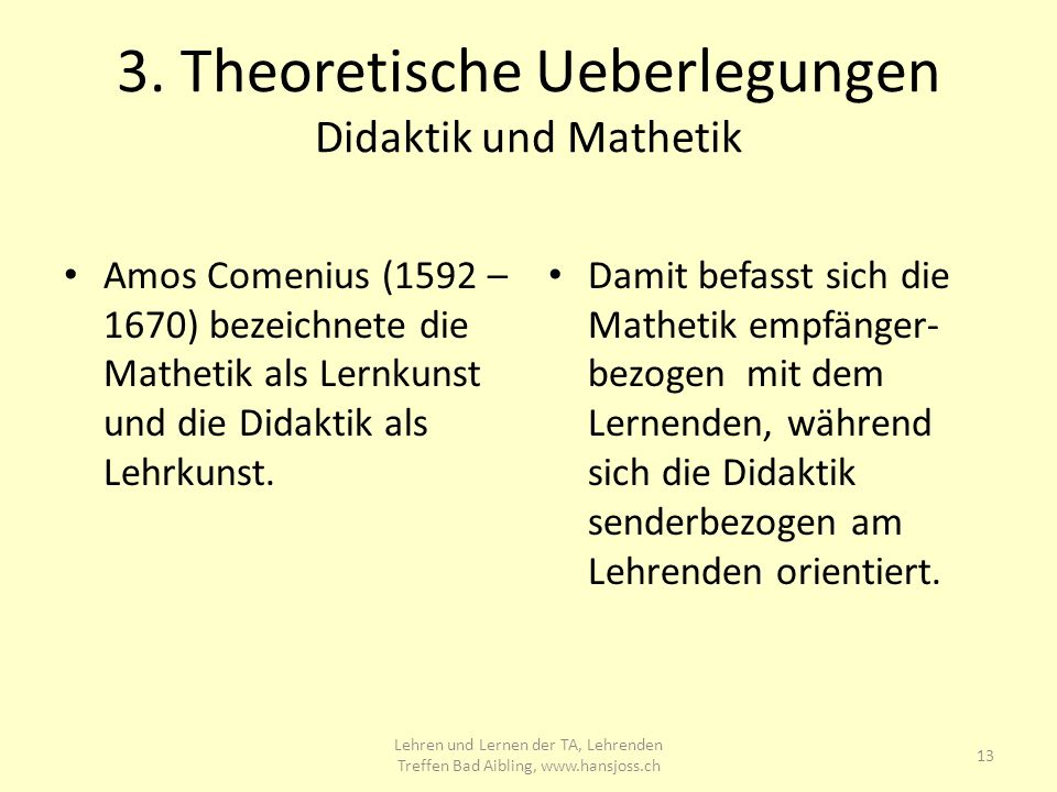 3. Theoretische Ueberlegungen Didaktik und Mathetik