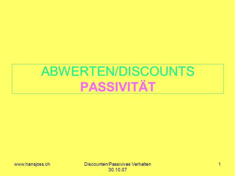 ABWERTEN/DISCOUNTS PASSIVITÄT