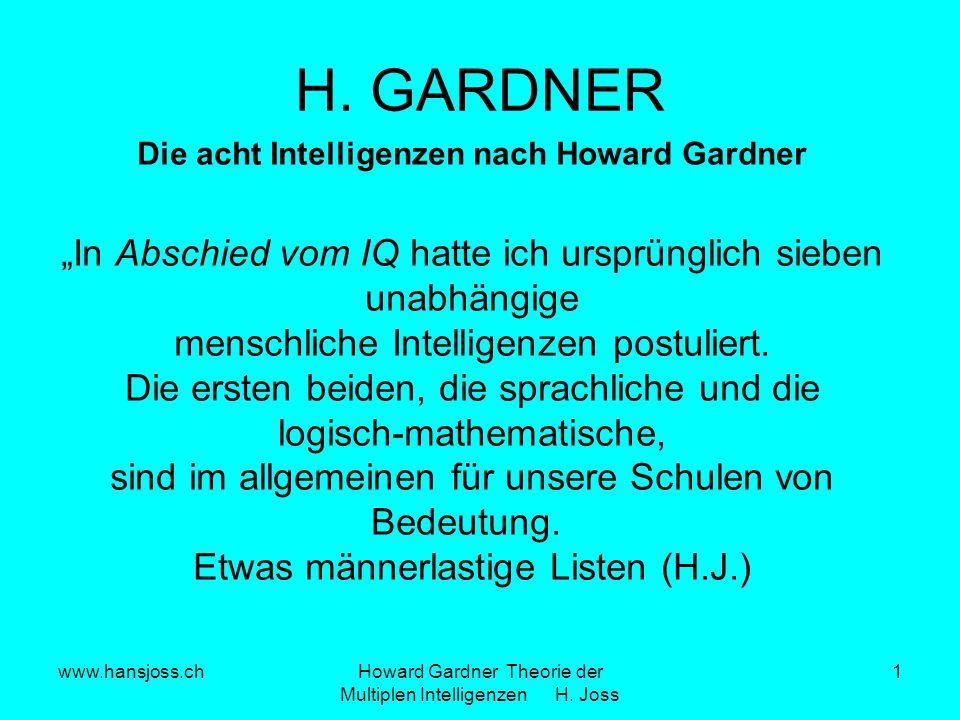 """H. GARDNER """"In Abschied vom IQ hatte ich ursprünglich sieben"""
