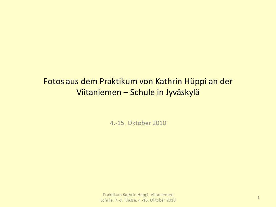 Praktikum Kathrin Hüppi an der Viitaniemen Schule in Jyväskylä