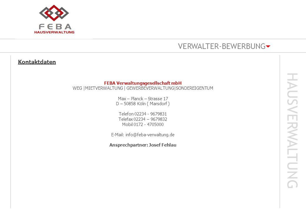 FEBA Verwaltungsgesellschaft mbH Ansprechpartner: Josef Fehlau
