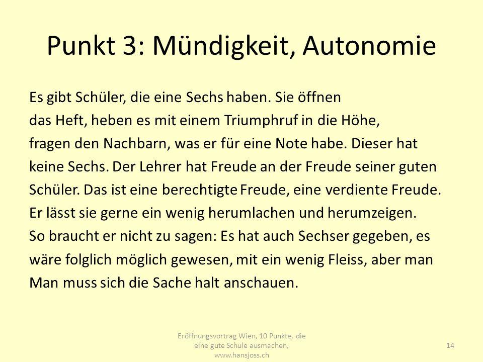 Punkt 3: Mündigkeit, Autonomie