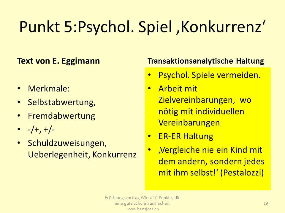 Punkt 5:Psychol. Spiel 'Konkurrenz'