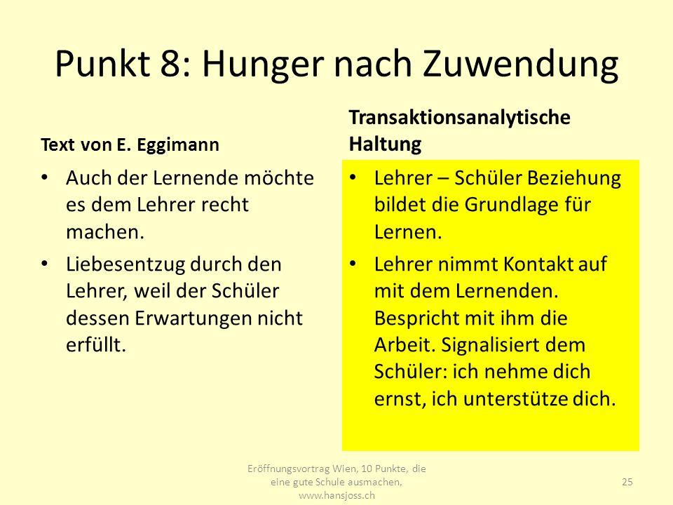 Punkt 8: Hunger nach Zuwendung