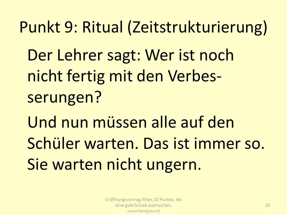Punkt 9: Ritual (Zeitstrukturierung)