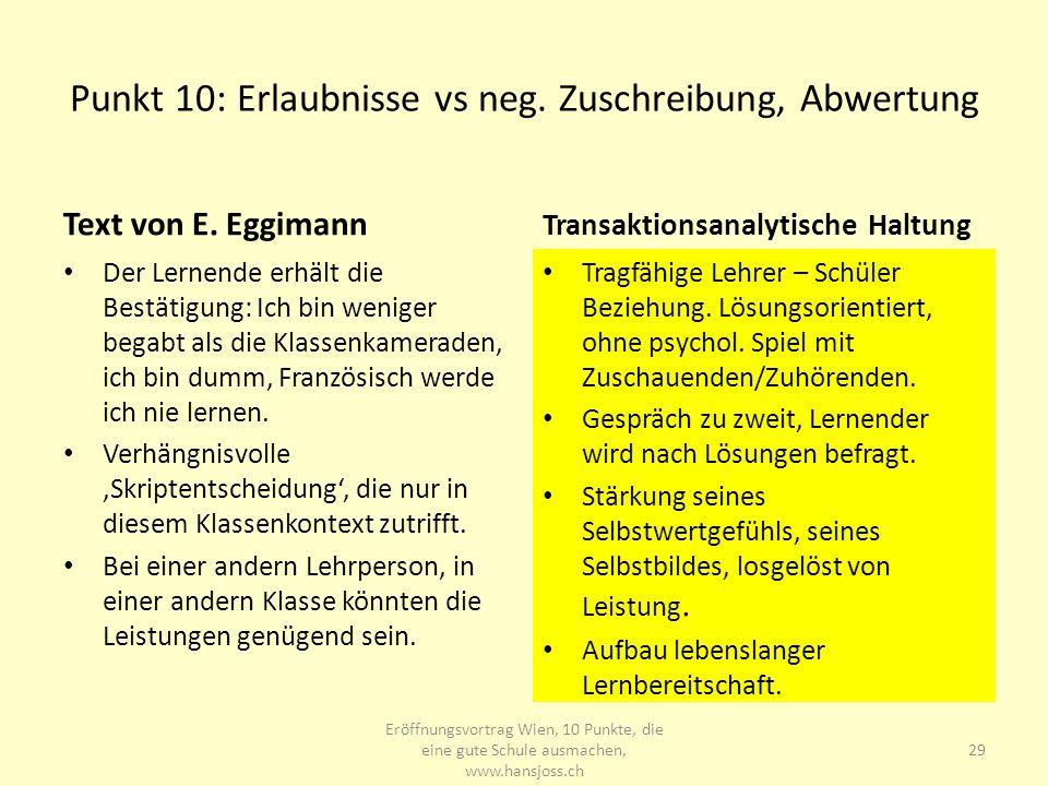 Punkt 10: Erlaubnisse vs neg. Zuschreibung, Abwertung