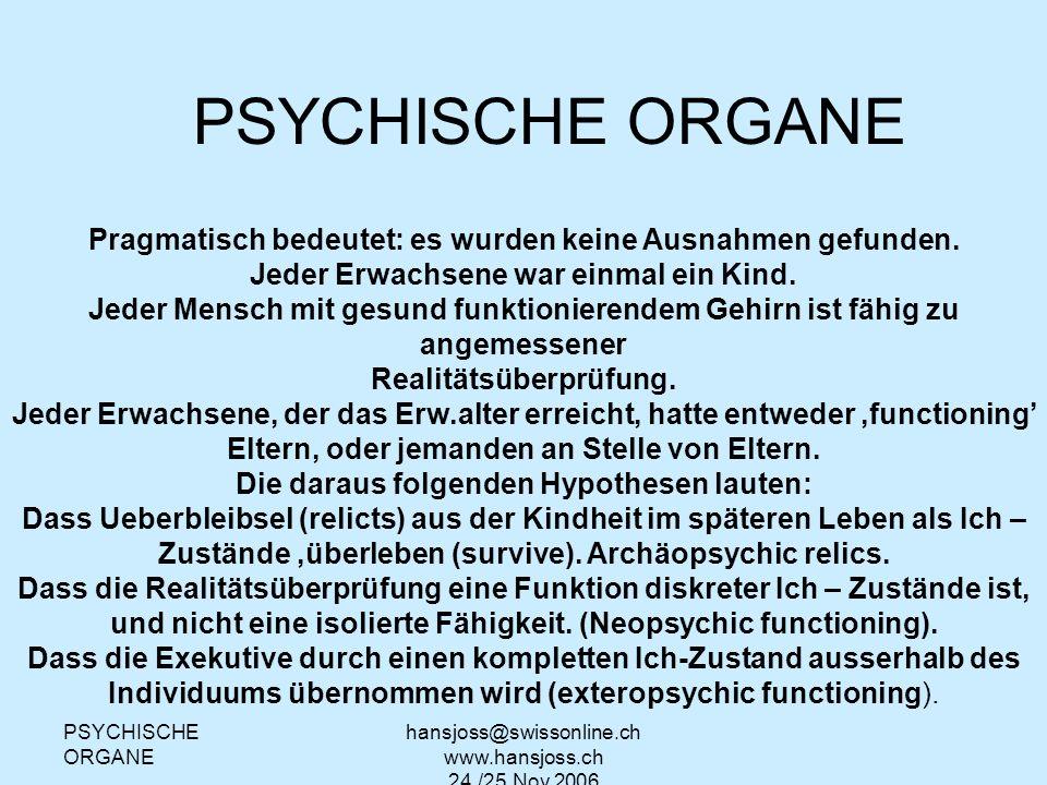 Psychische Organe TA wEITERBILDUNG REG.PRÄSIDIUM STUTTGART. PSYCHISCHE ORGANE. Pragmatisch bedeutet: es wurden keine Ausnahmen gefunden.