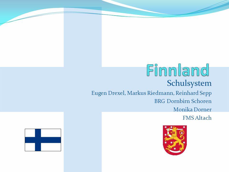 Finnland Schulsystem Eugen Drexel, Markus Riedmann, Reinhard Sepp