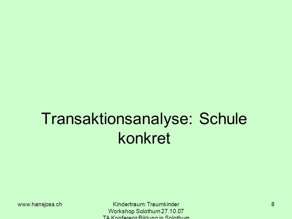 Transaktionsanalyse: Schule konkret