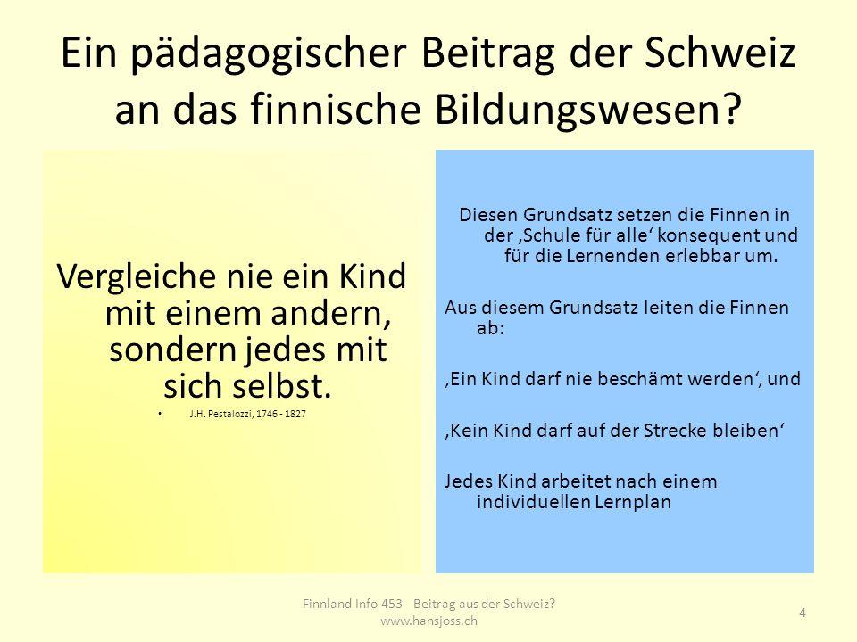 Ein pädagogischer Beitrag der Schweiz an das finnische Bildungswesen