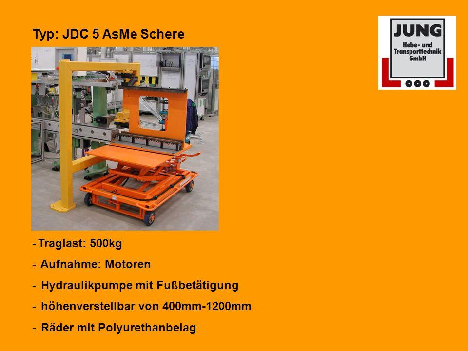 Typ: JDC 5 AsMe Schere Traglast: 500kg Aufnahme: Motoren