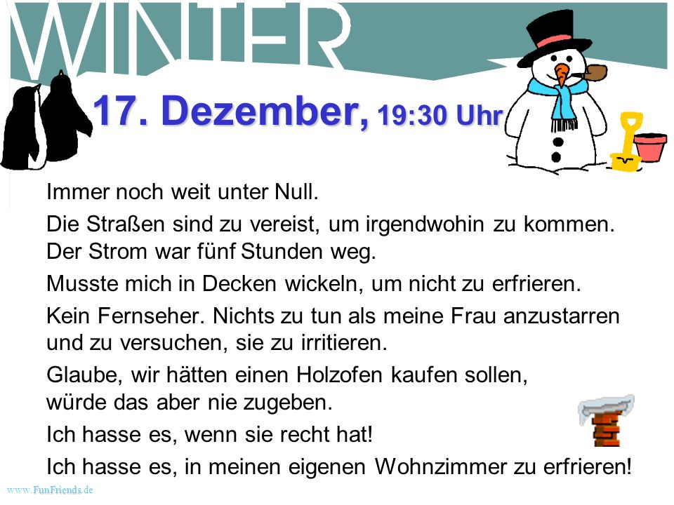 17. Dezember, 19:30 Uhr Immer noch weit unter Null.