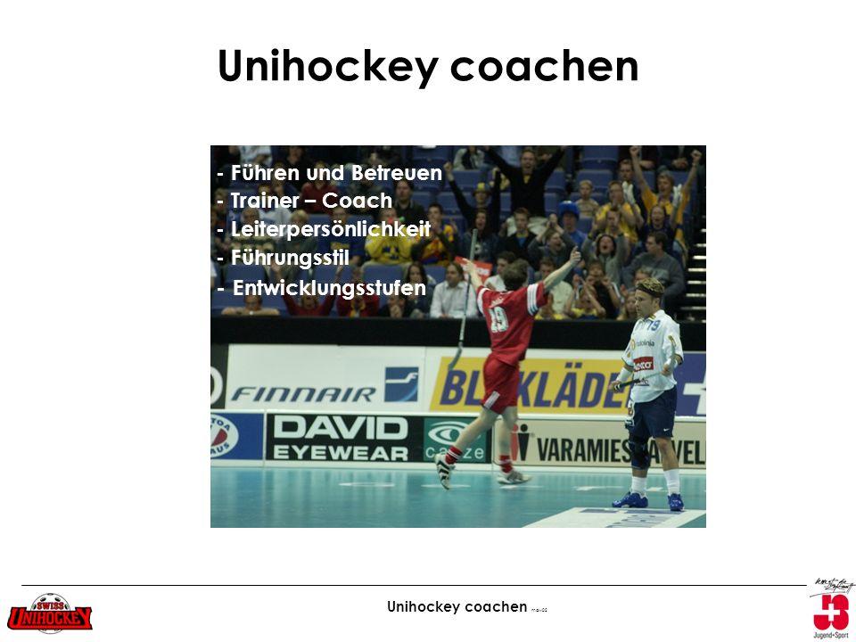 Unihockey coachen - Entwicklungsstufen - Führen und Betreuen