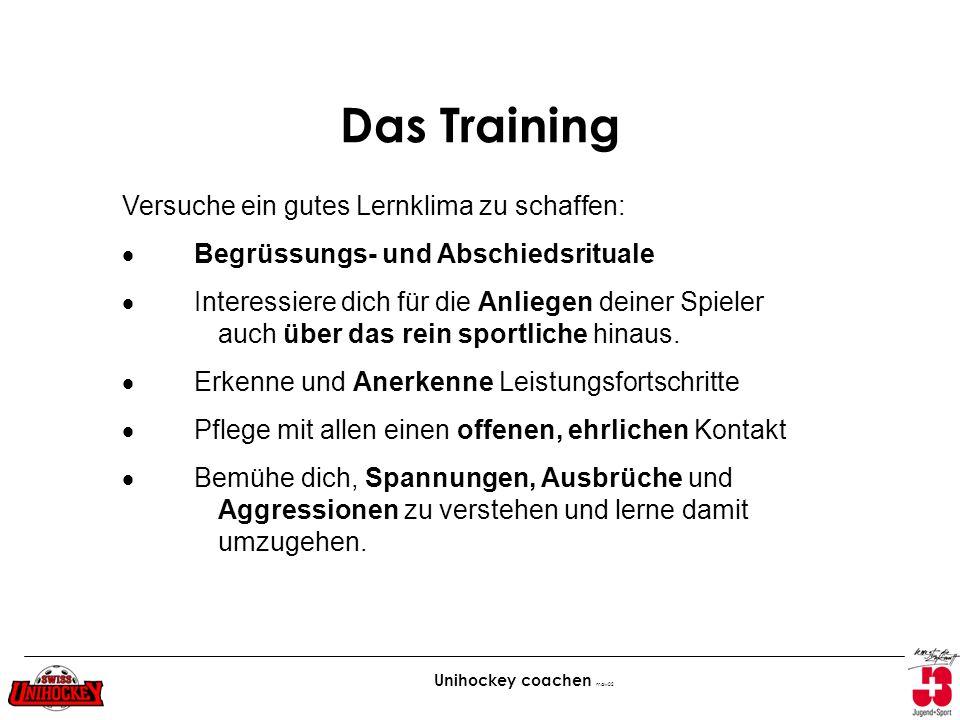 Das Training Versuche ein gutes Lernklima zu schaffen: