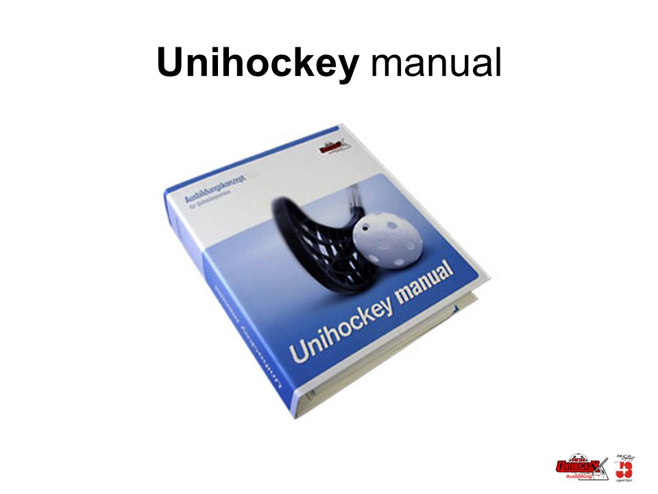 Unihockey manual