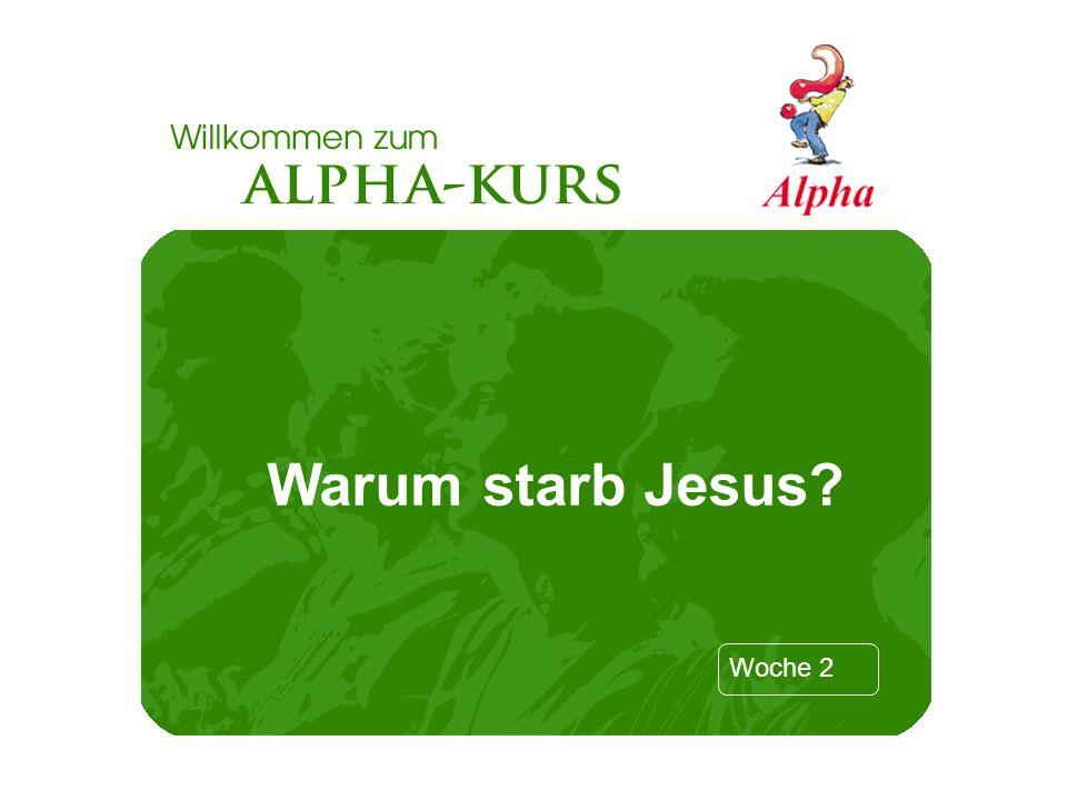 Warum starb Jesus
