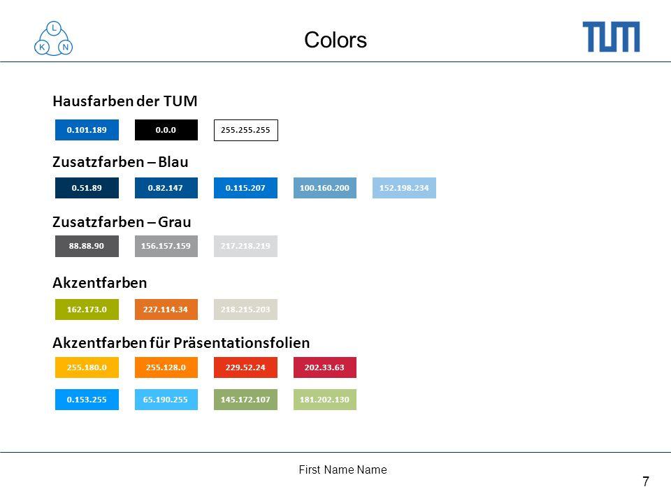 Colors Hausfarben der TUM Zusatzfarben – Blau Zusatzfarben – Grau