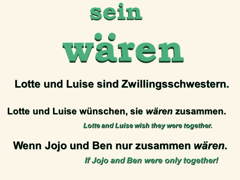 Lotte und Luise sind Zwillingsschwestern.