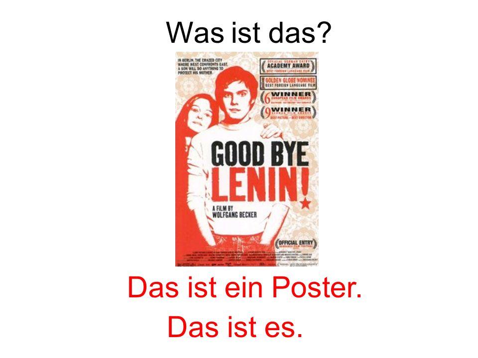 Was ist das Das ist ein Poster. Das ist es.