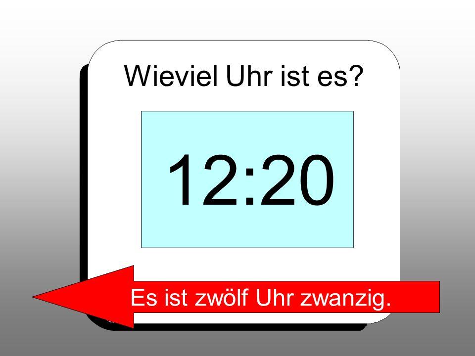 Es ist zwölf Uhr zwanzig.