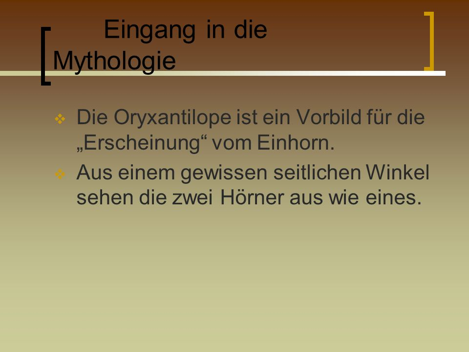 Eingang in die Mythologie