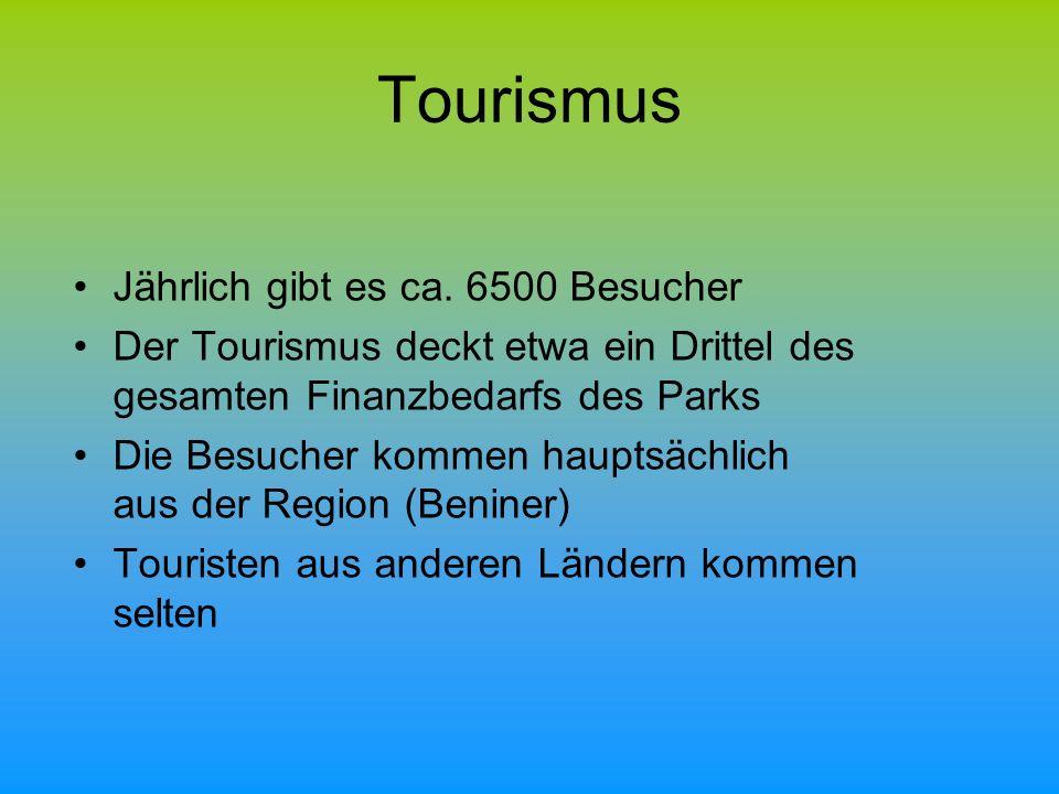 Tourismus Jährlich gibt es ca. 6500 Besucher