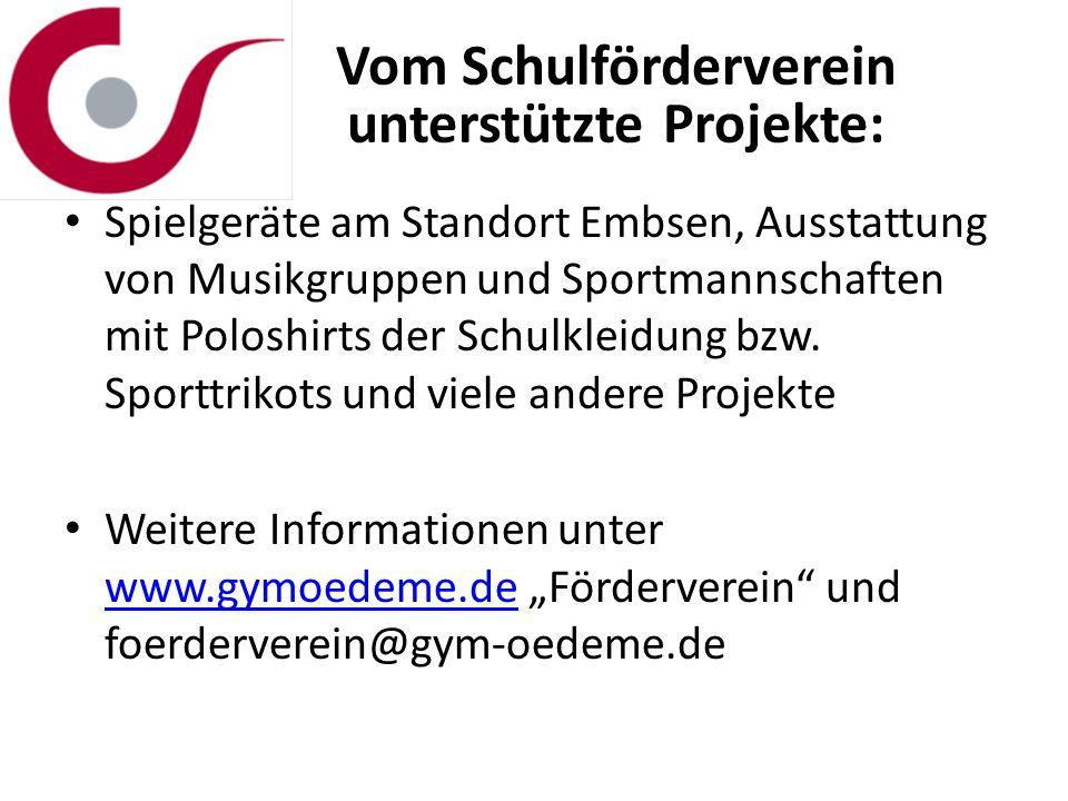 Vom Schulförderverein unterstützte Projekte: