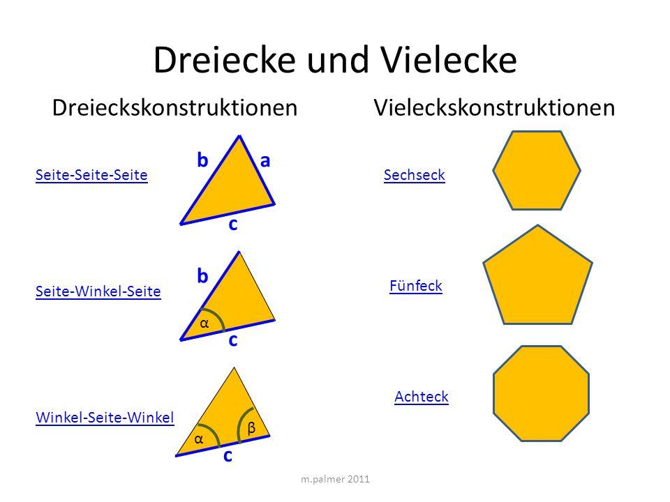 Dreiecke und Vielecke Dreieckskonstruktionen Vieleckskonstruktionen a